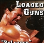 Loaded Guns - Reloaded